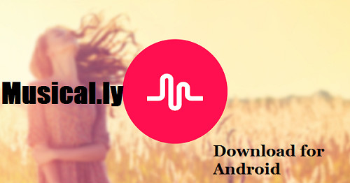 Musical.ly APK Download